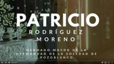 Entrevista a Patricio Rodríguez Moreno - Pte. de la Hdad. de la Soledad de Pozoblanco
