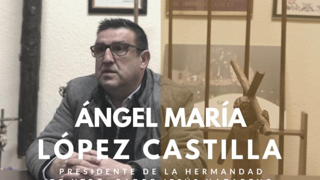 Entrevista Ángel López Castilla